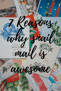 7 Reasons why snail mail is awesome