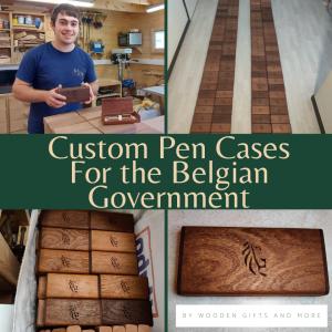 Handmade Pen Cases For Belgian Government